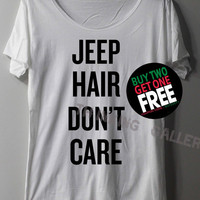 Jeep Hair Don't Care Shirt TShirt T Shirt Tee Shirts - Size S M L