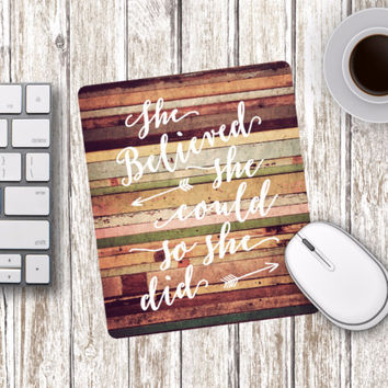 She Believed She Could So She Did Mouse Pad