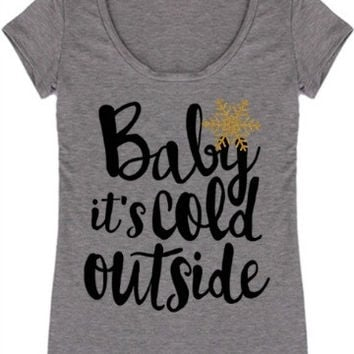 Baby It's Cold Outside Tee | Gray