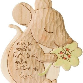 All you need is faith, trust, and a little bit o' Luck Figurine/Carving