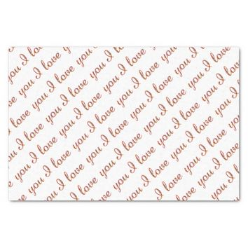 I Love You Romantic Typography Valentine Tissue Paper