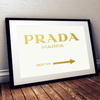 PRADA MARFA Gold Foil Sign  Print Prada Marfa Art Prada Marfa Decor Gossip Girl Art Fashion Art Fashion Print Bedroom Wall art Prada Sign