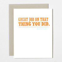 Congratulations Card. Great job on that thing you did. Really super. (Sycamore Street Press Letterpress)