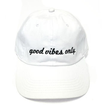 Good Vibes Only Embroidered Baseball Cap
