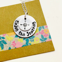 Enjoy the Journey Hand Stamped Necklace, Graduation Necklace, New Job, Graduation Gift, Inspirational Jewelry, Retirement Gift