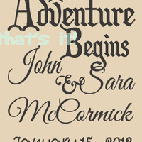 Personalized Wedding Print, Original Design, The Adventure Begins, Premium Quality Paper and Inks