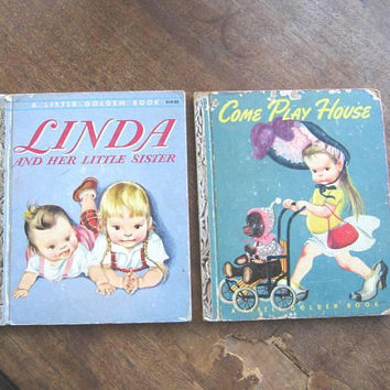 2 Vintage Little Golden Books w/ Eloise Wilkin Illustrations: Come Play House + Linda & Her Little Sister; Sweet Vintage Children's Books