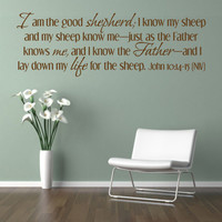 Bible Verse. I am the Good Shepherd - NIV. CODE 107