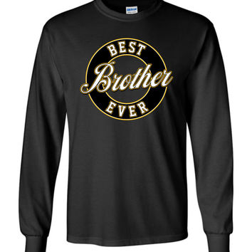 Best Brother Ever Long-Sleeve T-Shirt (Youth Sizes)