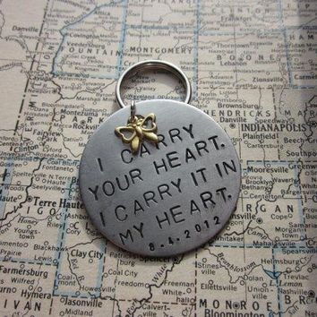 I Carry Your Heart   Metal Hand Stamped Key Chain