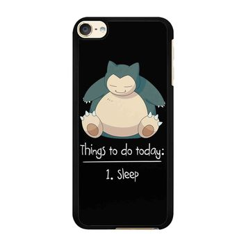 Things To Do Today Sleep Pokemon Snorlax iPod Touch 6 Case