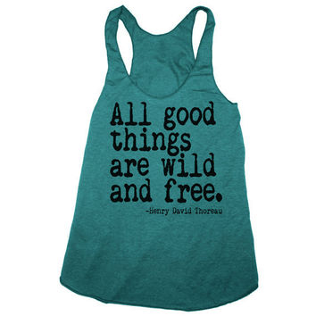 ALL GOOD THINGS are Wild and Free american apparel by happyfamily