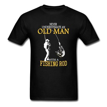 Grandpa T-shirt - Never Underestimate An Old Man With Fishing Rod
