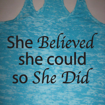 She Believed She Could So She Did Womens Motivational Workout Tank Top WorkItWear