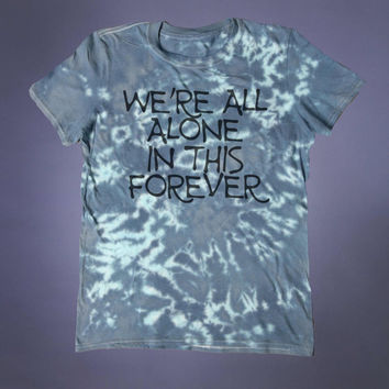 Emo Clothing We're All Alone In This Forever Slogan Tee Creepy Cute Soft Grunge 90's Alternative Clothing T-shirt
