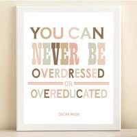 "Pink and Brown ""Oscar Wilde- Overdressed or Overeducated"" print poster"