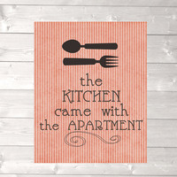 Modern apartment wall art, funny kitchen print, the kitchen came with the apartment print, new apartment gift, college apartment decor