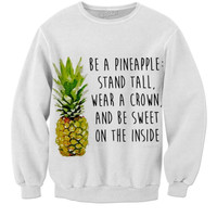 Be A Pineapple🍍😝