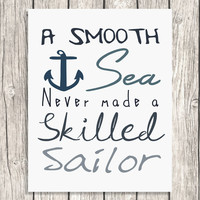 INSTANT DOWNLOAD A Smooth Sea Quote Typography - Nautical Motivational Digital File, Proverb - Printable Wall Art
