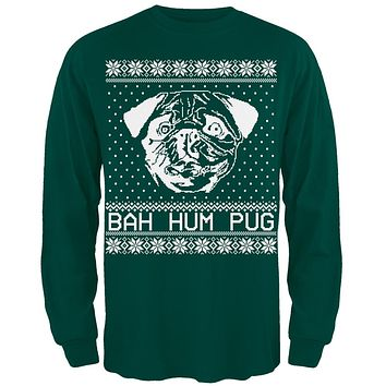 Bah Hum Pug Ugly Christmas Sweater Dark Green Adult Long Sleeve T-Shirt