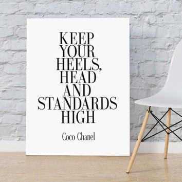 Keep Your Heels Head & Standards High Print Coco Chanel Print Coco Chanel Quote Fashion Print Chanel Wall Art Printable Art COCO CHANEL ART