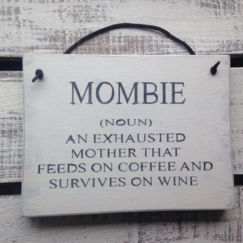 Kitchen Sign. Funny Sign. Funny Gift for Mum. Mombie.