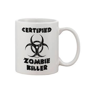Certified Zombie Killer - Biohazard Printed 11oz Coffee Mug by TooLoud