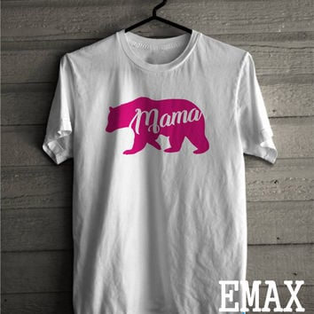 Mama Bear Shirt, Mom Tshirt, Mom Life Shirt Outfit, 100% Cotton Unisex Outfit, mama bear top, Best Mothers Day Clothes