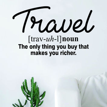 Travel Definition Quote Wall Decal Sticker Bedroom Living Room Art Vinyl Beautiful Inspirational Wanderlust Adventure Teen