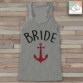 Bride Tank - Bride Tank Top - Nautical Wedding Shirt - Anchor Bride To Be Grey Tank Top - Bachelorette Party Top - Bridal Party Outfits