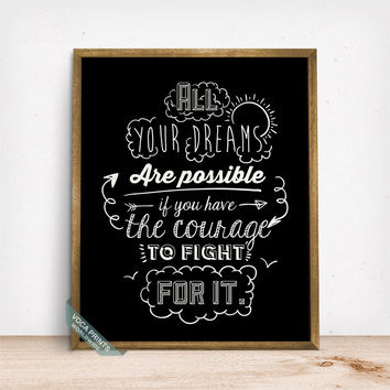 All Your Dreams Are Possible Print, Typography Poster, Motivational Decor, Inspirational Art, Home Decor, Wall Art, Mothers Day Gift