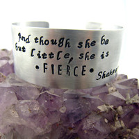 And Though She Be But Little | Shakespeare Hand Stamped Cuff Bracelet  | Inspirational Jewelry | Aluminum | Midsummer Night's Dream | Gift