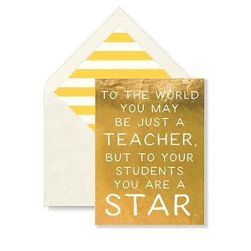 To The World You May Be Just A Teacher Greeting Card, Single Folded Card or Boxed Set of 8