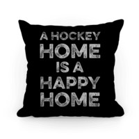 A HOCKEY HOME IS A HAPPY HOME THROW PILLOW