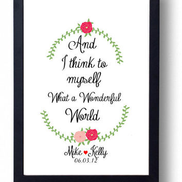 What a Wonderful World-  Song Lyric Song ,Quote Artwork Print, Inspirational Art print, Wedding Song, Flowers, Leaves