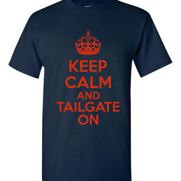 Keep Calm And Tailgate On CHICAGO BEARS COLORS Tailgating T Shirt Unisex Ladies Youth Sized Keep Calm T Shirt