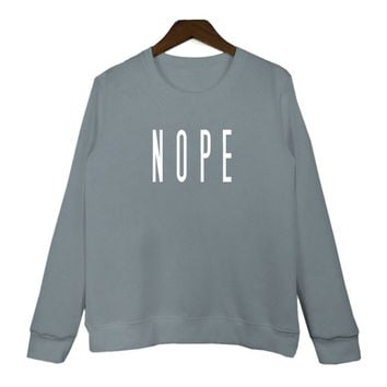 NOPE Sweatshirt Cotton Oneck pullover