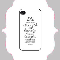 iPhone Case - Proverb 31:25 -iPhone 4/4s Case, iPhone 5 Case