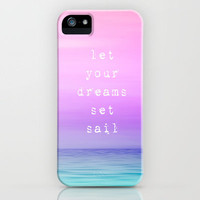 Let Your Dreams Set Sail iPhone Case by Ally Coxon | Society6