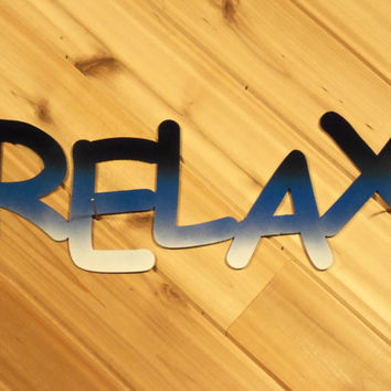 Metal Wall Words Metal Wall Art Relax By PrecisionCut