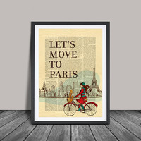 Lets Move to Paris, Typography Print Paris, Travel Wall Art Poster, Travel Quotes (135)