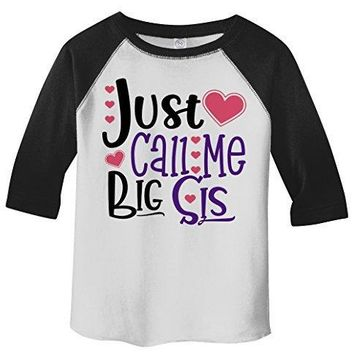 Shirts By Sarah Girl's Toddler Just Call Me Big Sis 3/4 Sleeve Raglan Sister Tee