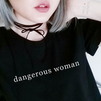 Dangerous Woman Shirt For Women in Black