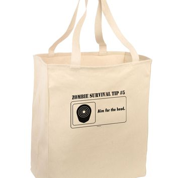 Zombie  Survival Tip # 5 - Apocalypse Large Grocery Tote Bag