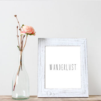 wanderlust,room decor print,office decor,wall art decor,instant download,printable poster,inspirational quote,home decor,wall decor