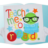 Back to School - Teach Me to Read - Customized Tee Shirt - Customizable