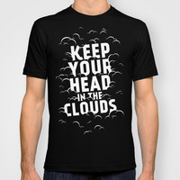 Keep Your Head in the Clouds T-shirt by Zeke Tucker