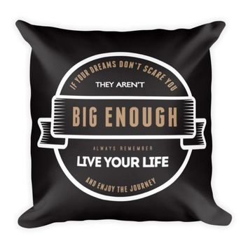 If Your Dreams...Toss Pillow