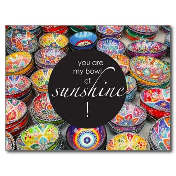 You Are My Bowl of Sunshine! Postcard
