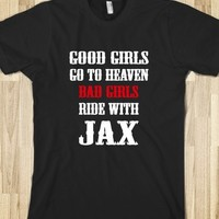 Bad Girls Ride With Jax Tshirt